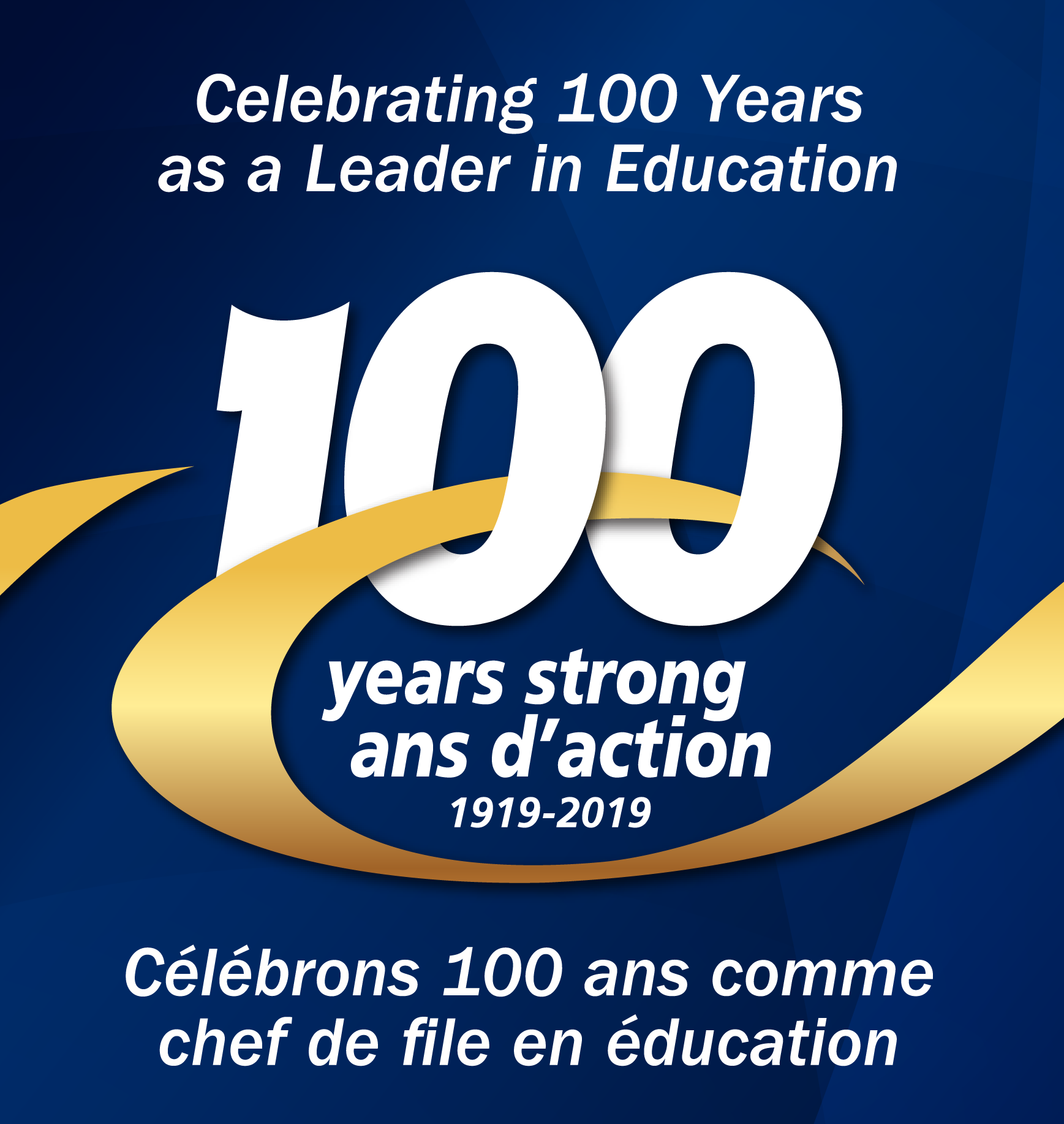 100 Years Strong: 1919–2019 — Celebrating 100 Years as a Leader in Education